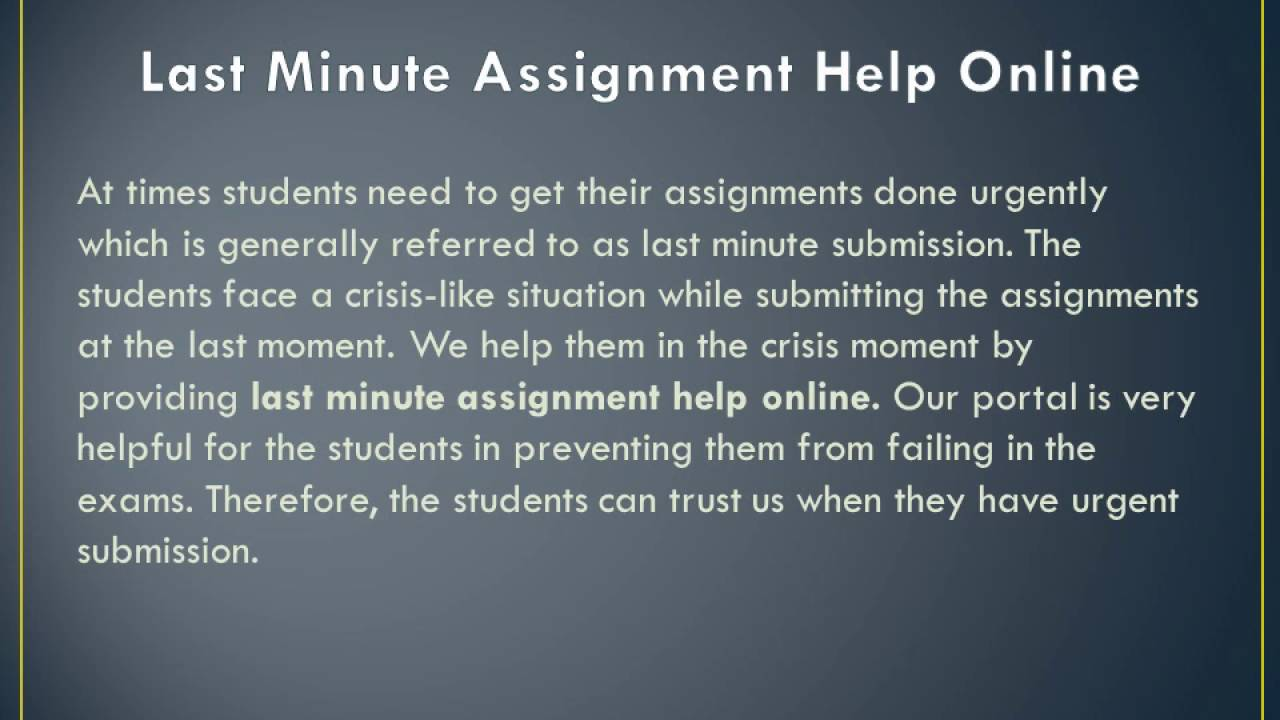 get last minute assignment help online only on myassignmenthelp get last minute assignment help online only on myassignmenthelp com