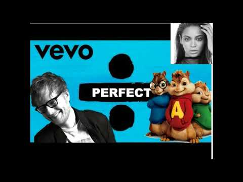 Ed Sheeran   Perfect Duet with Beyoncé  [ Official CHIPMUNKS And CHIPETTES Cover]