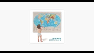 SKYWALKER - LIBERTY ISLAND (2014)   full album stream