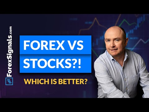 FOREX vs STOCK Market! Which one is BETTER and WHY?!