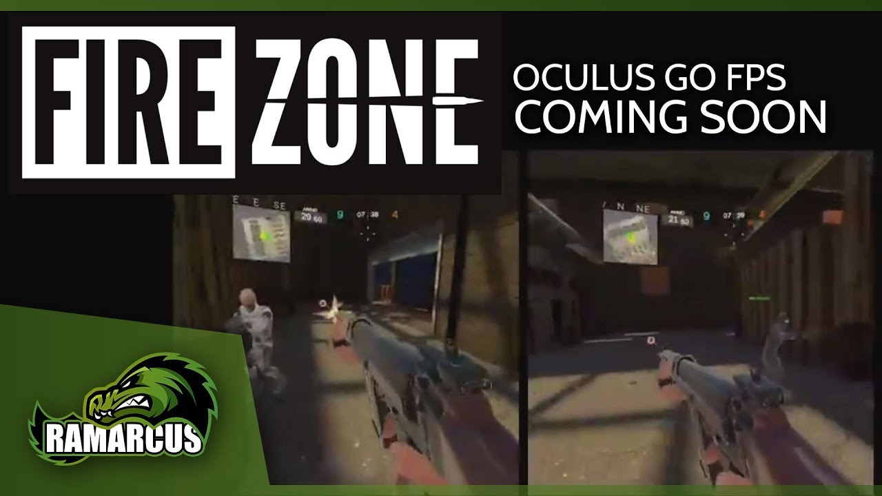 Oculus Go // FIREZONE / Coming Soon!