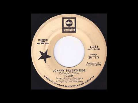 Glad  Johnny Silver's Ride 1969