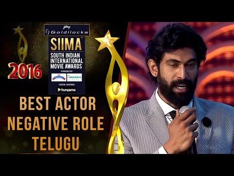 SIIMA 2016 Best Actor Negative Role Telugu   Rana Daggubati - Baahubali