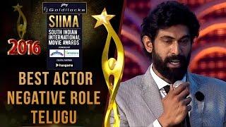 SIIMA 2016 Best Actor Negative Role Telugu | Rana Daggubati - Baahubali