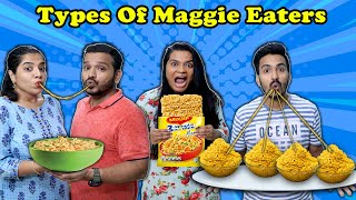 Types Of Maggi Eaters Part 3 | Funny  Video | Hungry Birds