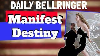 Manifest Destiny Explained