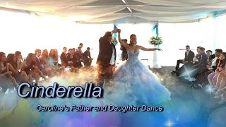 Father and Daughter Dance - Cinderella - Caroline's Entrance Dance