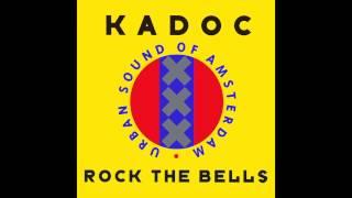 Kadoc - Rock The Bells (Sash! Remix)