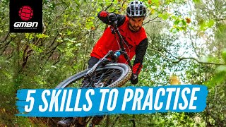 Top 5 Essential Skills For Mountain Bikers To Practise | MTB Skills