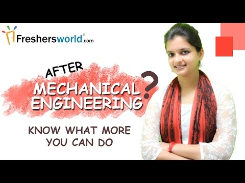 After Mechanical Engineering  ? – Know what more you can do