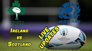 Ireland vs Scotland - Live Score Updates and Chat - Rugby World Cup 2019