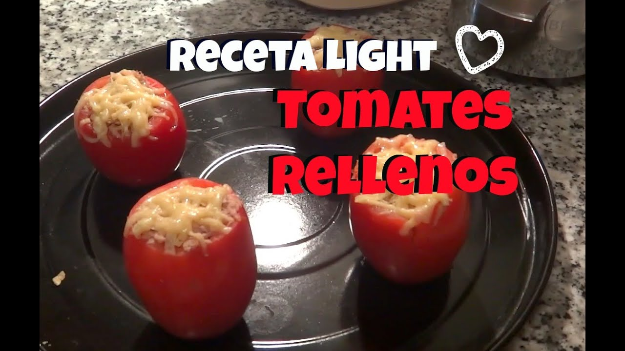 Receta saludable tomates rellenos light y r pida youtube - Tomates rellenos light ...