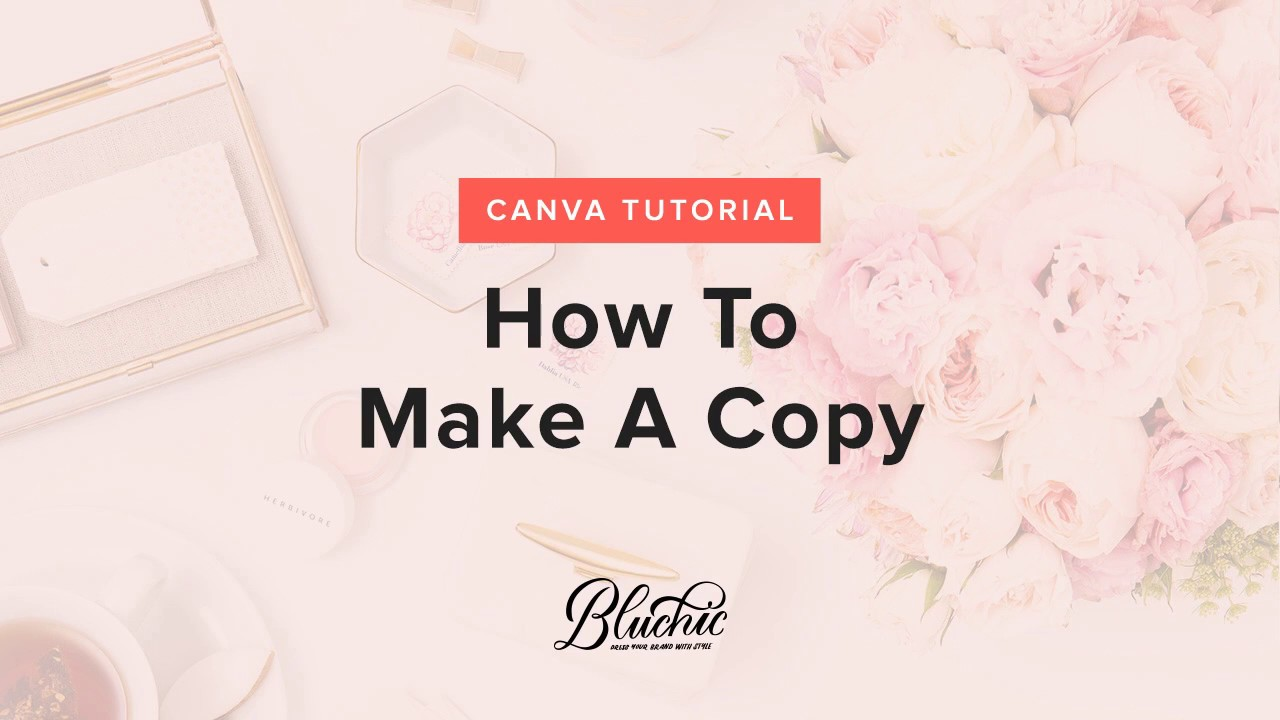 Canva: Make A Copy – Bluchic Help