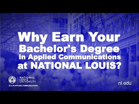 Why Earn Your Bachelor's Degree In Applied Communications At NLU?