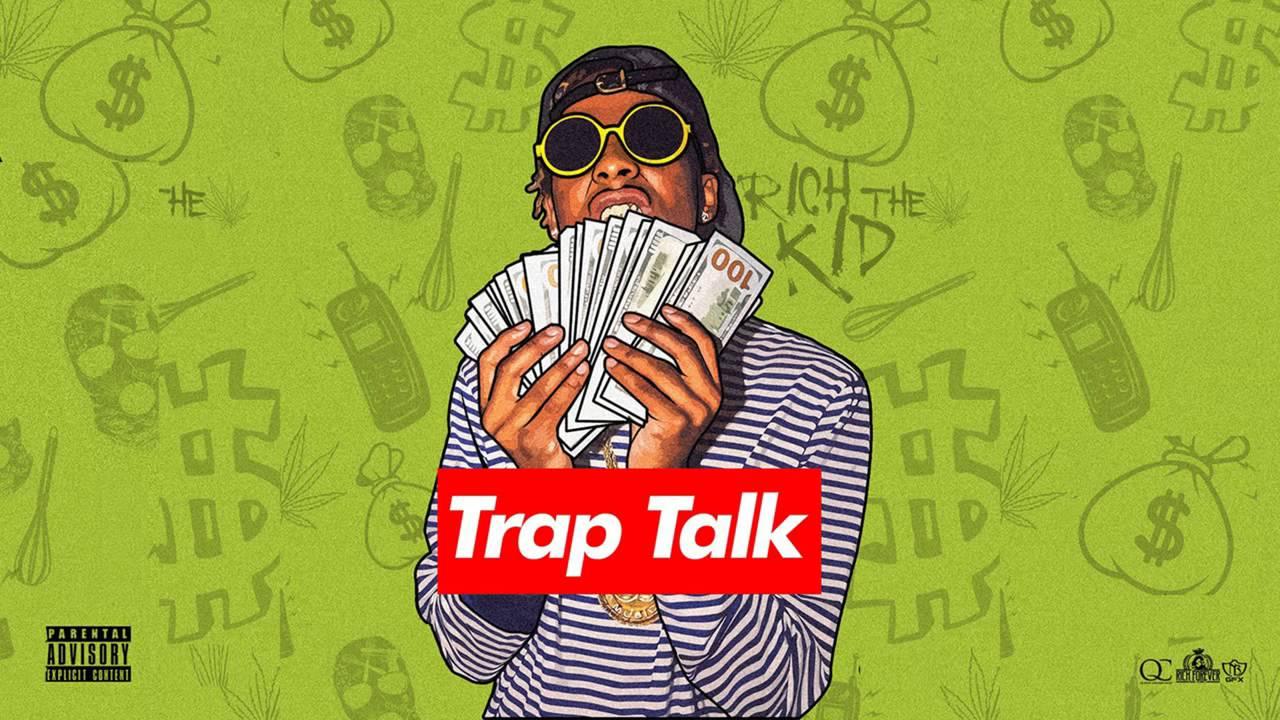 Rich The Kid Trap Talk Full Mixtape Youtube