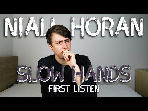 Niall Horan | Slow Hands (First Listen)