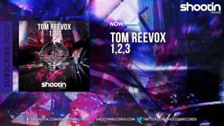 [ELECTRO] TOM REEVOX - 1,2,3
