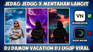 Download CARA MEMBUAT VIDEO JEDAG JEDUG X EFEK LANGIT BERUBAH UBAH SOUND DJ DAMON VACATION DJ USUP VIRAL