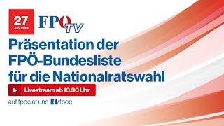 Komplettaufzeichnung: Präsentation der FPÖ-Bundesliste für die Nationalratswahl