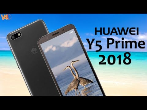 Huawei Y5 Prime 2018 Official Look, Price, Release Date, Specifications, Features, Camera,First Look