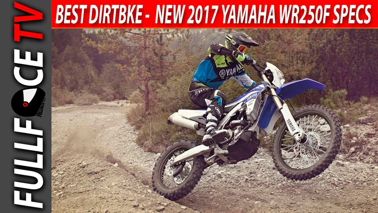 2017 Yamaha WR250F Horsepower Specs and Review