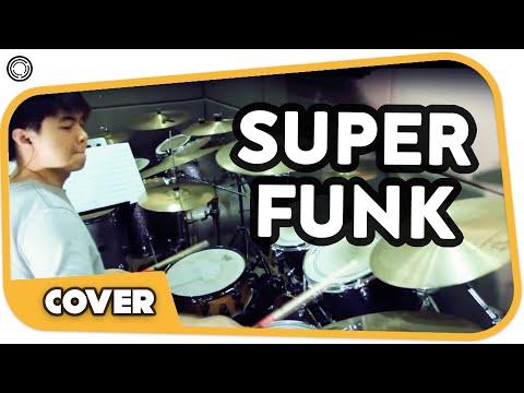 Super Funk (Drums by James Goh)