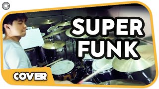 Super Funk (Drums by James Goh)