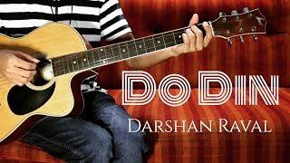 Do Din Darshan Raval   Akanksha Sharma   Easy Guitar Lesson