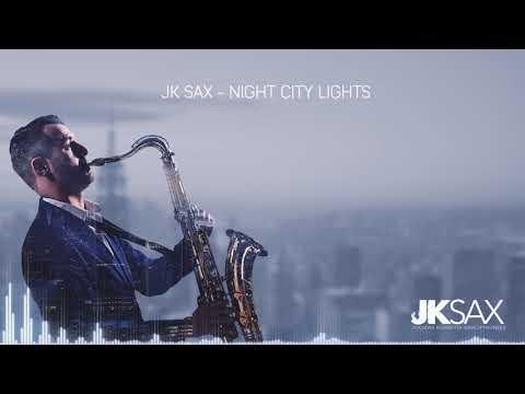 JK Sax - Night City Lights Saxophone