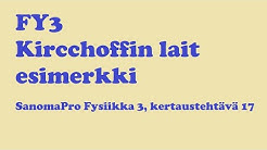 Esimerkki Kirchhoffin laeista (SanomaPro Fysiikka 3, kertaustehtävä 17)
