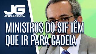 Weintraub Diz Que Ministros Do Stf Têm Que Ir Para Cadeia