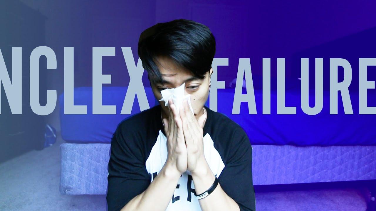 I FAILED THE NCLEX    TWICE!!