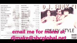 Dj Funk - Freaky Style #1 - Chicago Ghetto House Juke Classics Booty House Barney