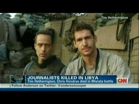 AC360 - Photojournalists Tim Hetherington & Chris Hondros Killed In Libya