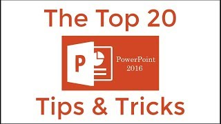 Top 20 PowerPoint 2016 Tips and Tricks