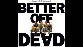 Better Off Dead Soundtrack HQ - 09 One Way Love / Better Off Dead - E.G. Daily