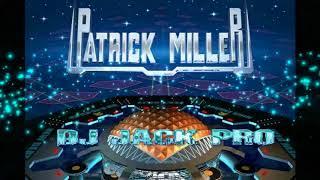 HIG ENERGY MIX  DJ JACK PRO FT PATRICK MILLER