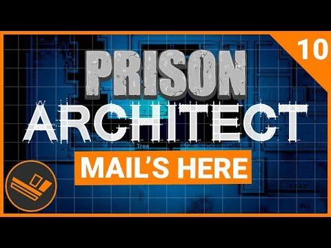 Prison Architect | MAIL'S HERE (Prison 9) - Part 10