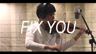 Cold Play - Fix You (Violin Cover)