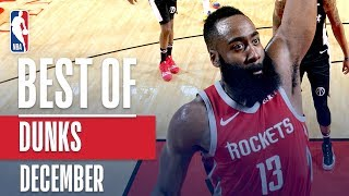 NBA's Best Dunks | December 2018-19 NBA Season