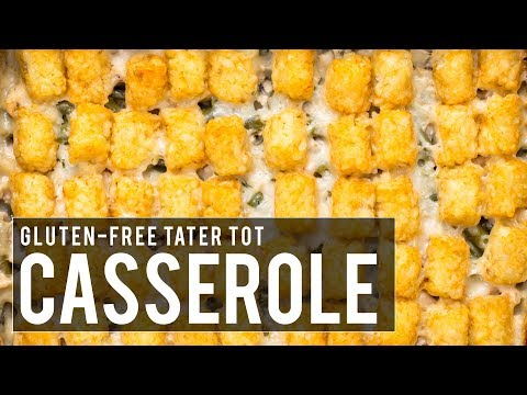 Gluten-free Tater Tot Casserole Recipe