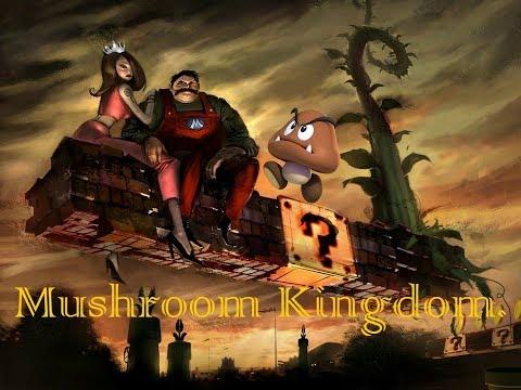 Mushroom Kingdom.