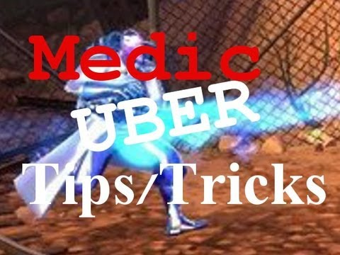 TF2: Medic Tips: Uber Techniques. Be a Better Doctor.