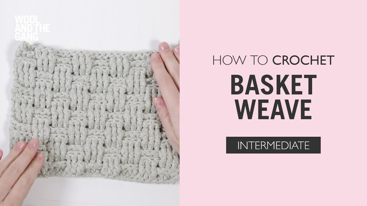 How To Crochet Basketweave Stitch Youtube