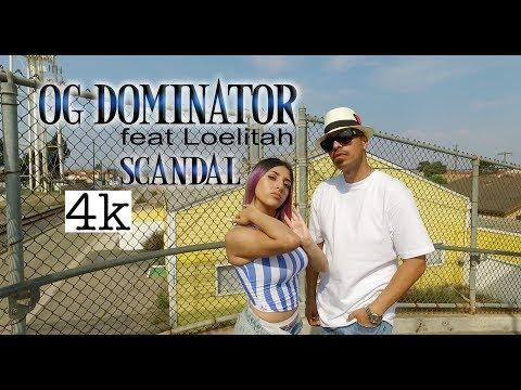 OG Dominator (feat. Loelitah) Scandal