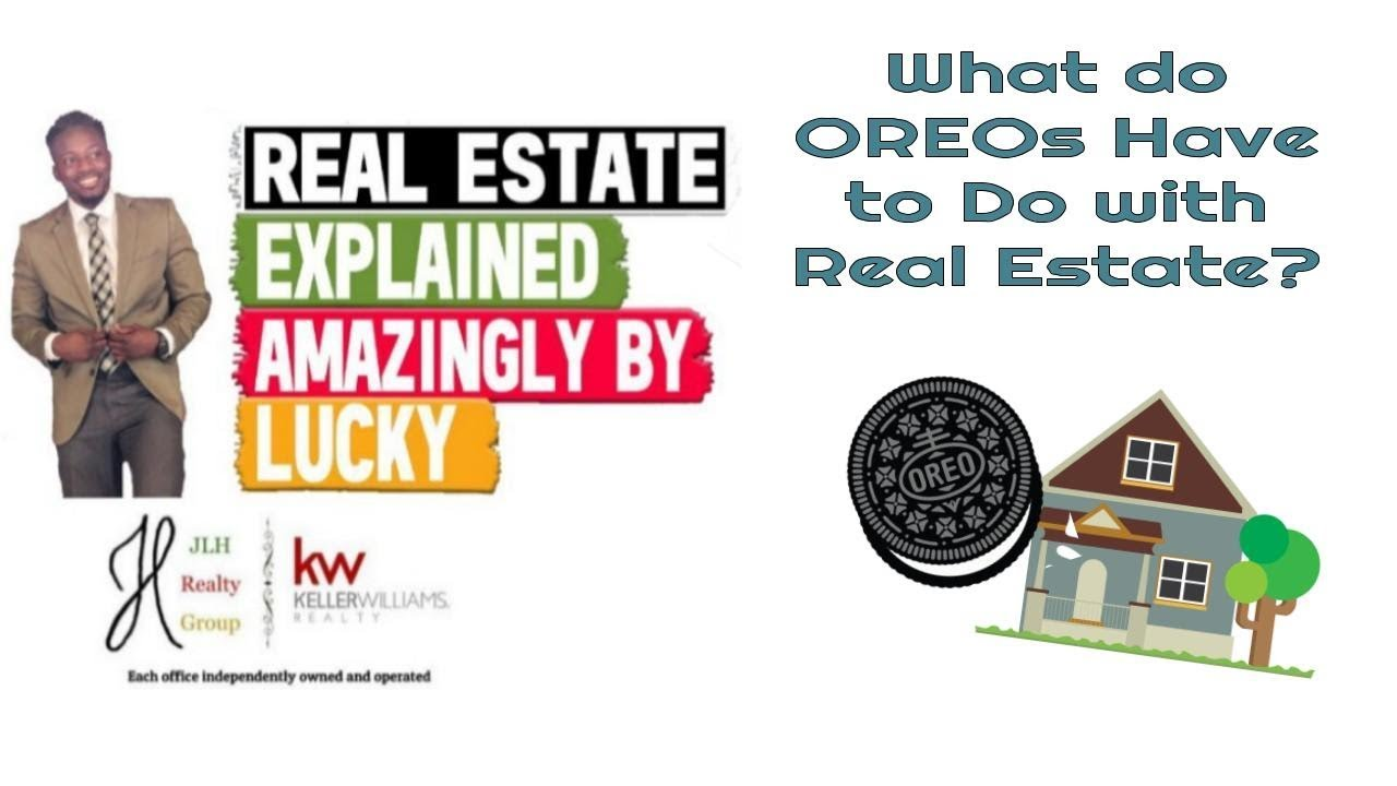 What Does Oreo Mean In Real Estate Real Estate Explained 317 Youtube