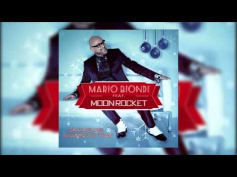 Mario Biondi Feat Moon Rocket _ Santa Claus is Coming To Town _ Moon Rocket Rmx
