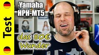 Yamaha HPH-MT5 | das 80€ Wunder