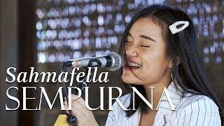 Andra and The Backbone - Sempurna (Cover by Sahmafella)