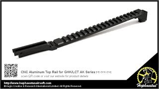 Video How to install Hephaestus CNC Aluminum Top Rail for GHK/LCT AK Series download MP3, 3GP, MP4, WEBM, AVI, FLV Mei 2018